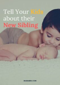 Tell Your Kids About Their New Sibling