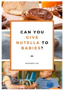 Can you give Nutella to babies?