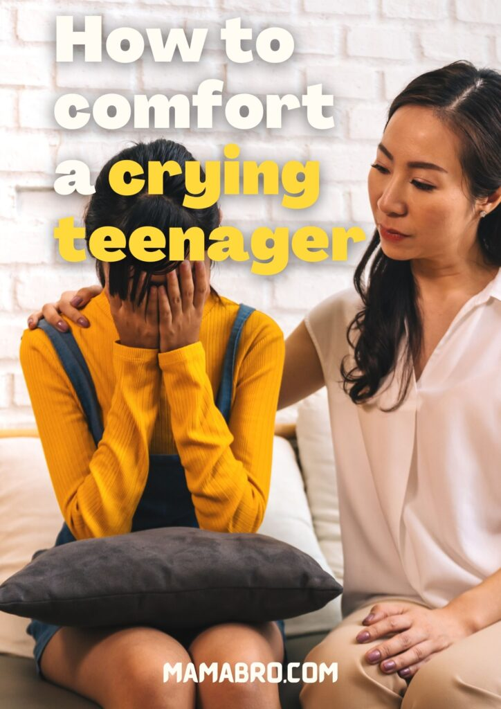 How to comfort a crying teenager