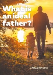 What is an ideal father?