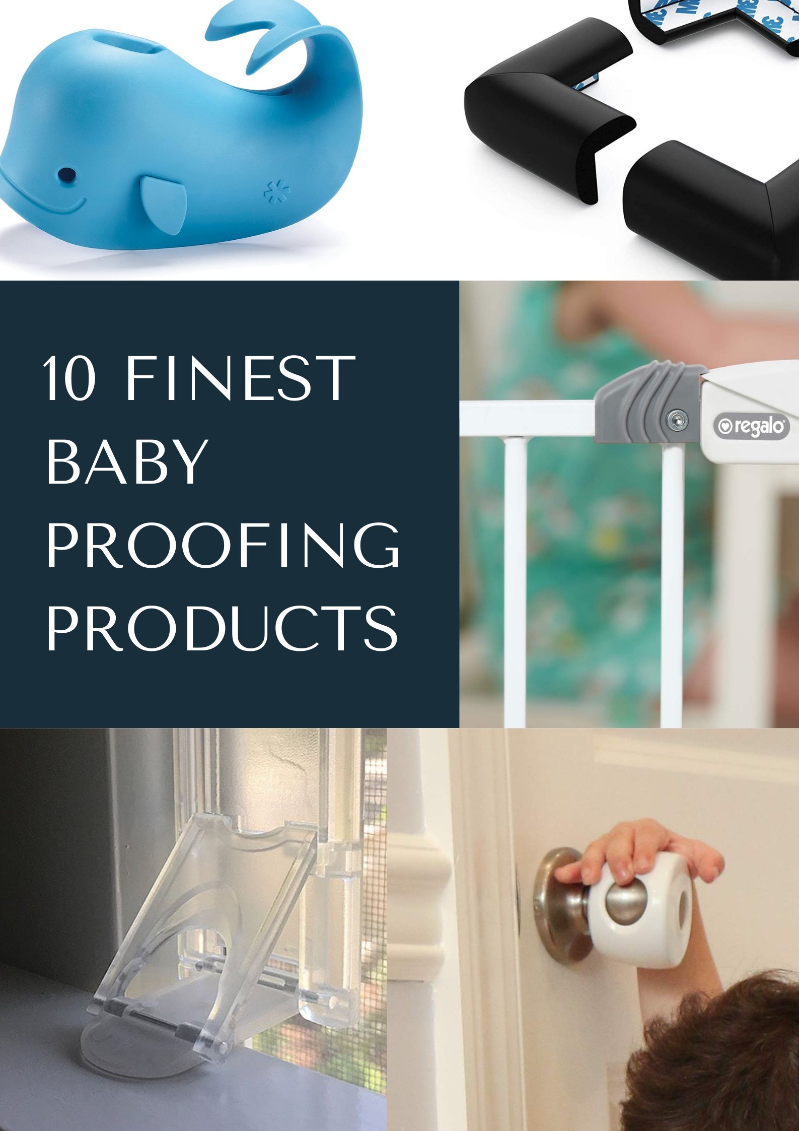 10 Finest Baby Proofing Products