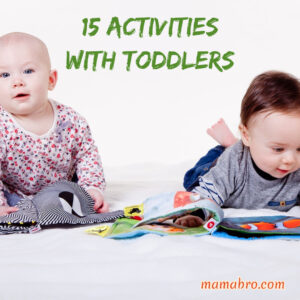 15 Simple Things To Do With Toddlers