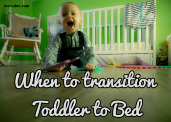 When To Transition To Toddler Bed