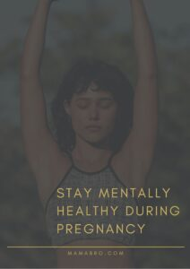 stay mentally healthy during pregnancy